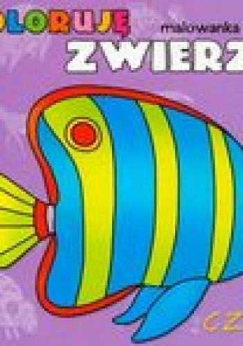 Okładka książki Koloruję zwierzęta 3