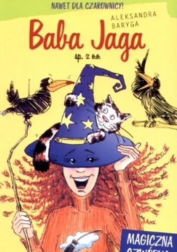 Okładka książki Baba Jaga sp. z o.o. Magiczna czwórka
