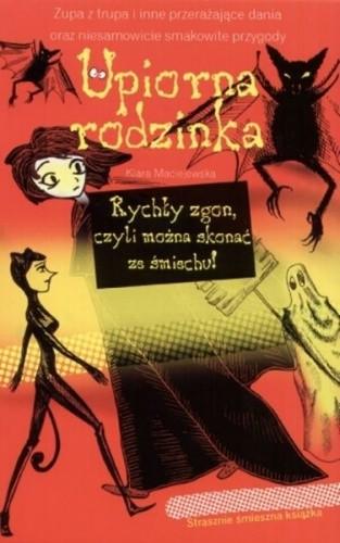 Okładka książki Upiorna rodzinka. Rychły zgon czyli można skonać ze śmiechu!