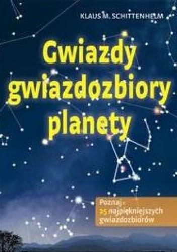 Okładka książki Gwiazdy, gwiazdozbiory, planety