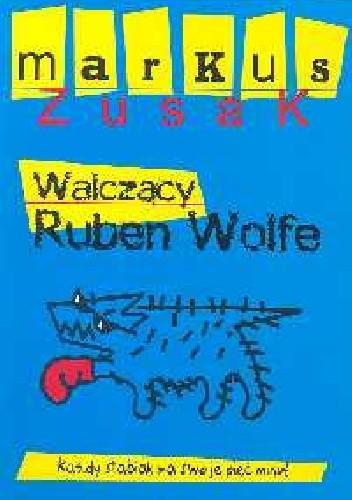 Okładka książki Walczący Ruben Wolfe