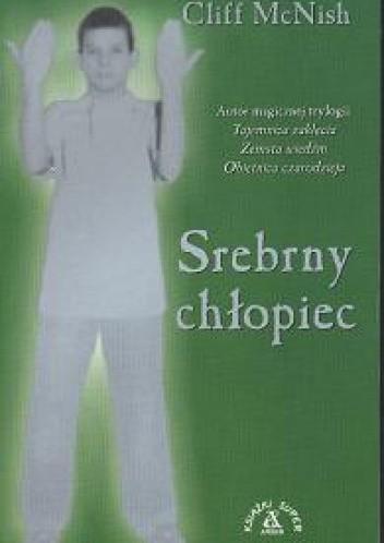 Okładka książki Srebrny chłopiec