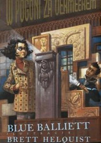 Okładka książki W pogoni za Vermeerem