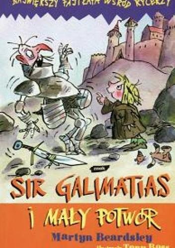 Okładka książki Sir Galimatias i mały potwór