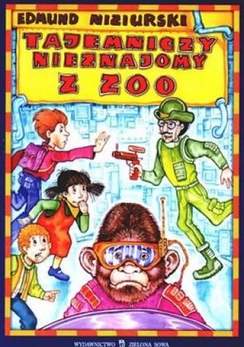 Okładka książki Tajemniczy nieznajomy z zoo
