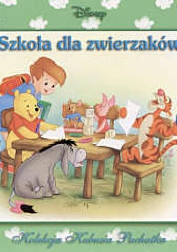 Okładka książki Szkoła dla zwierzaków