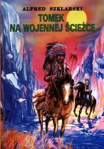 Okładka książki Tomek na wojennej ścieżce