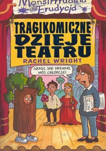 Okładka książki Tragikomiczne dzieje teatru