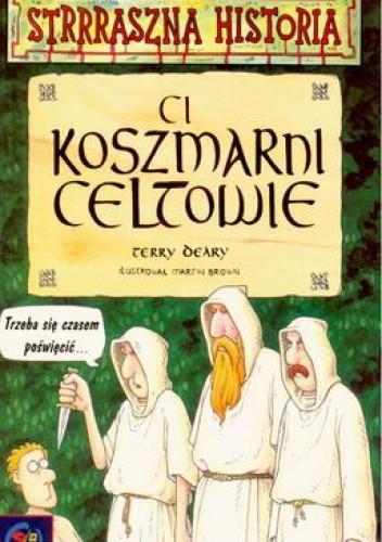 Okładka książki Ci koszmarni Celtowie