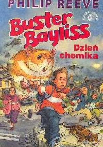 Okładka książki Buster Bayliss. Dzień chomika