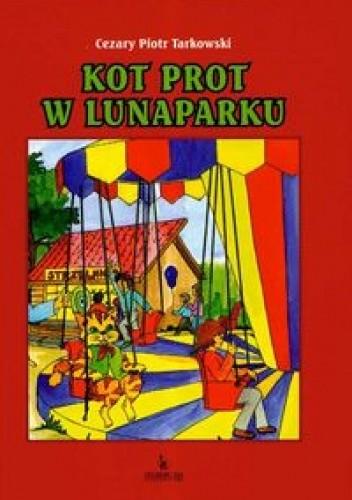 Okładka książki Kot Prot w lunaparku