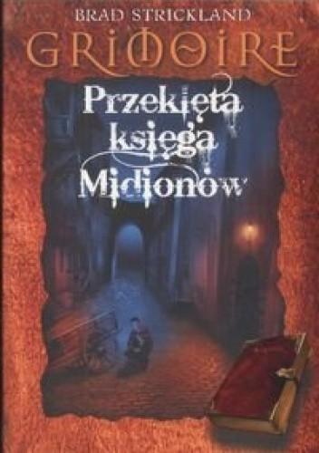Okładka książki Grimoire: Przeklęta księga Midionów