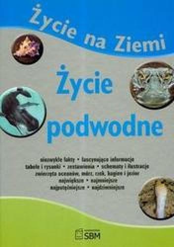 Okładka książki Życie podwodne /Życie na ziemi