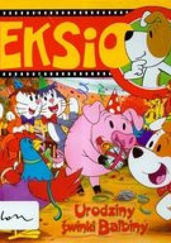 Okładka książki Urodziny świnki Balbiny /Reksio