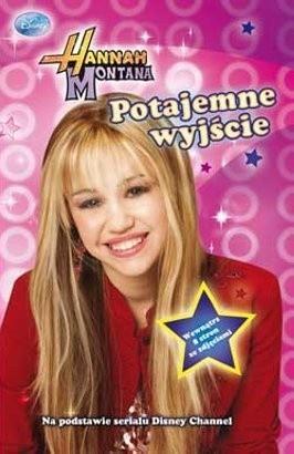 Okładka książki Hannah Montana. Potajemne wyjście
