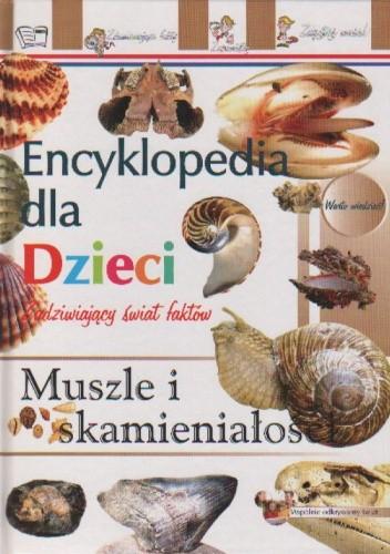 Okładka książki Encyklopedia dla dzieci - muszle i skamieniałości