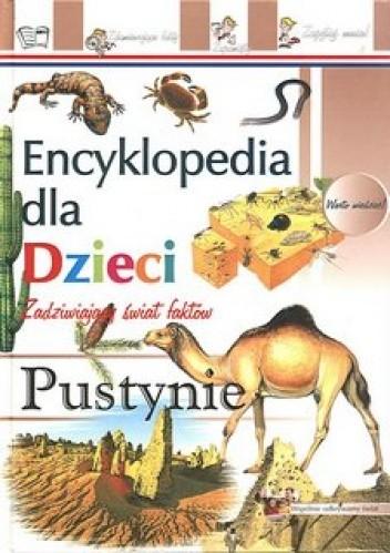 Okładka książki Encyklopedia dla dzieci-pustynie