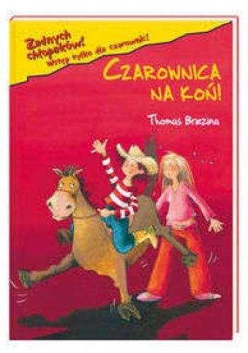 Okładka książki Czarownica na koń!