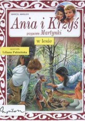 Okładka książki Ania i Krzyś w lesie /Martynka