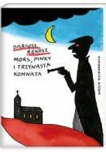 Okładka książki Mors, Pinky i trzynasta komnata