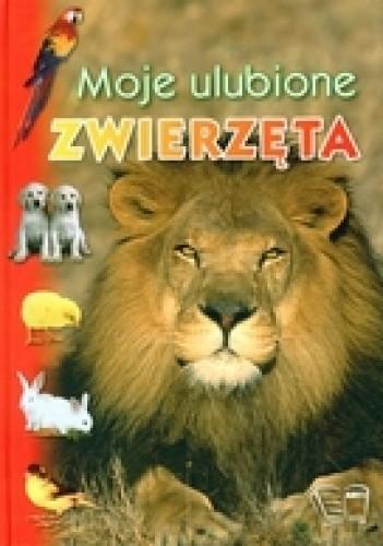 Okładka książki Moje ulubione zwierzęta