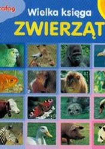 Okładka książki Wielka księga zwierząt 3-4 lata