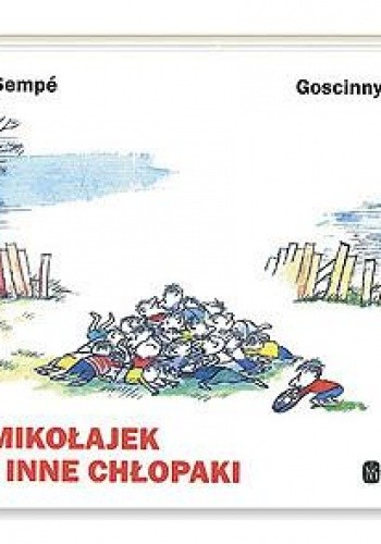 Okładka książki Mikołajek i inne chłopaki