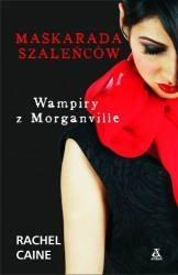 Okładka książki Wampiry z Morganville: Maskarada szaleńców