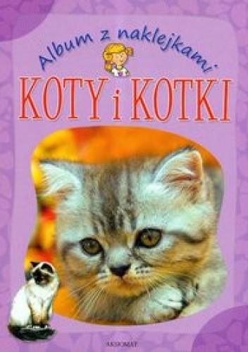 Okładka książki Album z naklejkami Koty i kotki