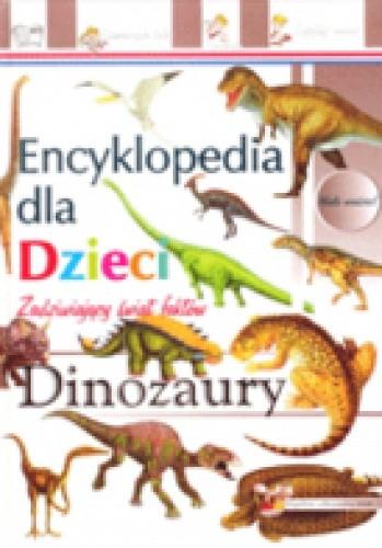 Okładka książki Encyklopedia dla dzieci dinozaury