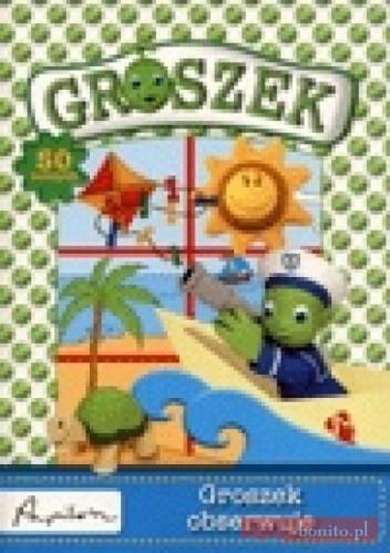 Okładka książki Groszek obserwuje