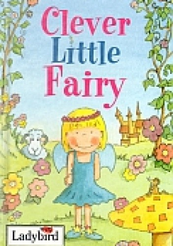 Okładka książki Clever Little Fairy. Little stories