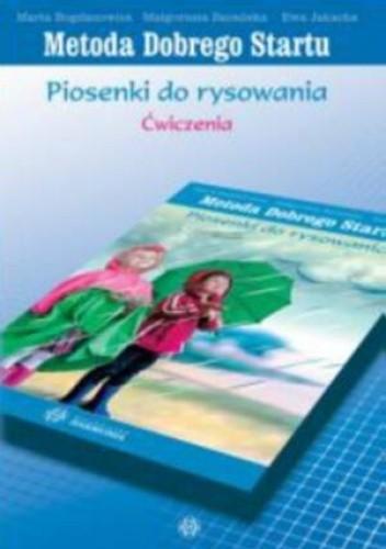 Okładka książki Piosenki do rysowania-ćwiczenia-metoda dobrego startu