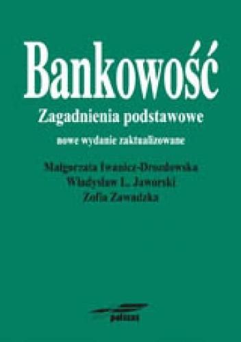 Okładka książki Bankowość. Zagadnienia podstawowe
