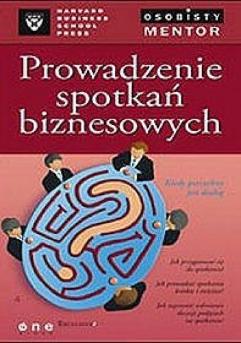 Okładka książki Prowadzenie spotkań biznesowych.