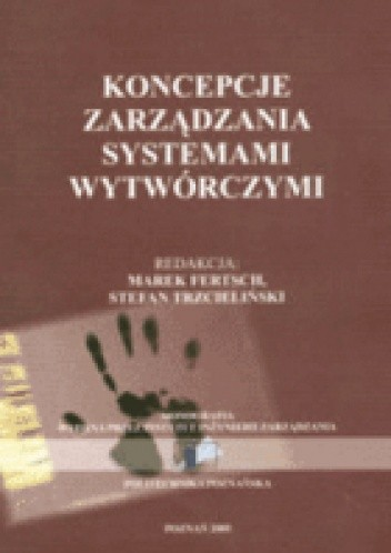 Okładka książki Koncepcje zarządzania systemami wytwórczymi