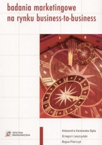 Okładka książki Badania marketingowe na rynku business-to-business