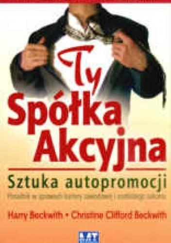 Okładka książki Ty, Spółka Akcyjna