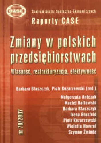 Okładka książki zmiany w polskich przedsiębiorstwach. Własność, restrukturyzacja, efektywność