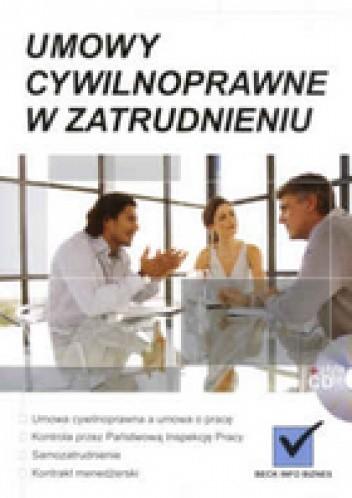 Okładka książki Umowy cywilnoprawne w zatrudnieniu /z CD/