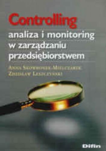Okładka książki Controlling. Analiza i monitoring w zarządzaniu przedsiębiorstwem