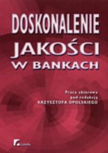Okładka książki Doskonalenie jakości w bankach
