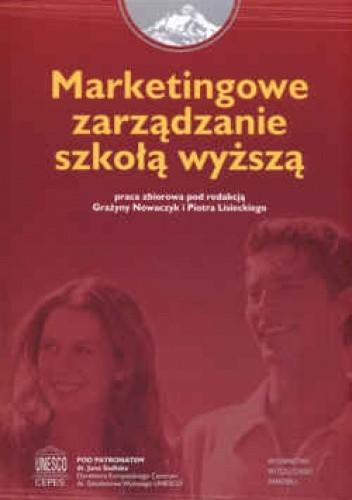 Okładka książki Marketingowe zarządzanie szkołą wyższą