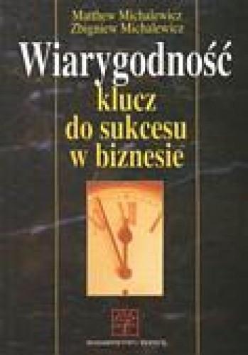 Okładka książki Wiarygodność: klucz do sukcesu w biznesie