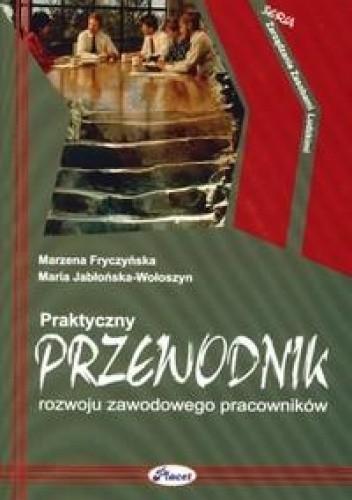 Okładka książki Praktyczny przewodnik rozwoju zawodowego pracowników