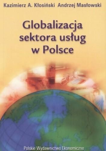 Okładka książki Globalizacja sektora usług w Polsce