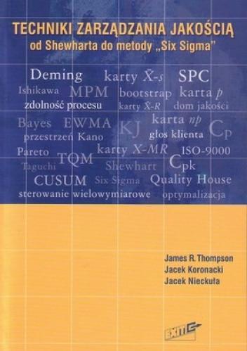 """Okładka książki Techniki zarządzania jakością. Od Shewharta do metody """"Six Sigma"""""""
