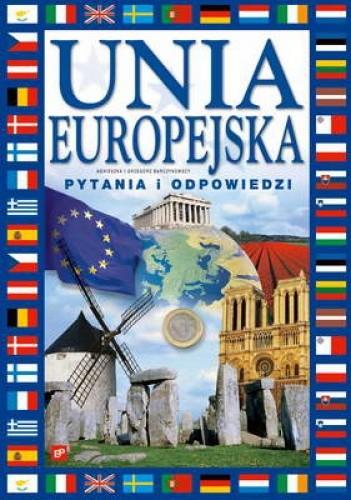 Okładka książki Unia Europejska. Pytania i odpowiedzi