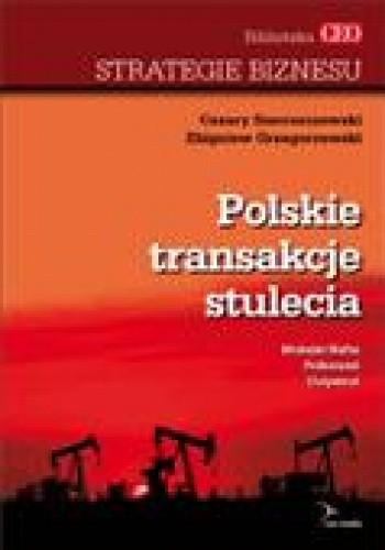 Okładka książki Polskie Transakcje Stulecia