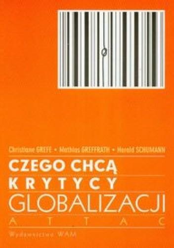 Okładka książki Czego chcą krytycy globalizacji